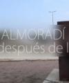 "Documental ""Almoradí, un año después de la DANA"""