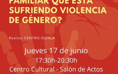 TALLER: ¿Cómo ayudar a una amiga o familiar que está siendo víctima de violencia de género?